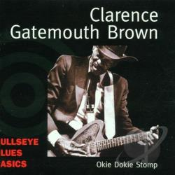 Brown, Clarence Gatemouth - Okie Dokie Stomp CD Cover Art