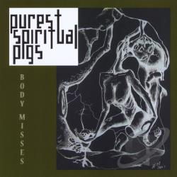 Purest Spiritual Pigs - Body Misses CD Cover Art