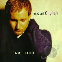 English, Michael - Heaven to Earth CD Cover Art