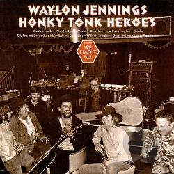 Jennings, Waylon - Honky Tonk Heroes CD Cover Art