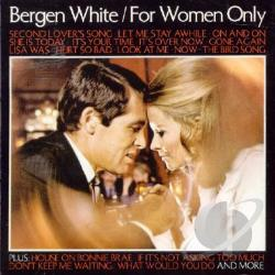 White, Bergen - For Women Only CD Cover Art
