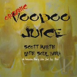 Martin, Scott - Voodoo Juice CD Cover Art