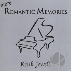 Jewell, Keith - More Romantic Memories CD Cover Art