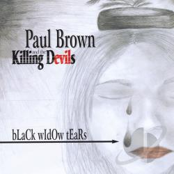 Paul Brown And The Killing Devils - Black Widow Tears CD Cover Art