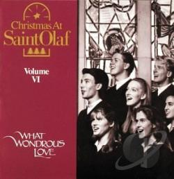 St. Olaf Choir - Christmas At Saint Olaf Vol VI - What Wondrous Love CD Cover Art