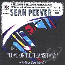 Peever, Sean - Love on the Transitway CD Cover Art