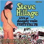 Hillage, Steve - Live At Deeply Vale Festival 7 CD Cover Art