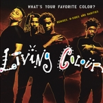 Living Colour - What's Your Favorite Color? (Remixes, B-sides & Rarities) DB Cover Art