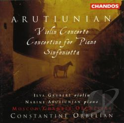 Arutiunian / Grubert / Orbelian - Alexander Aruthiunian: Violin Concerto; Concertino for Piano; Sinfonietta CD Cover Art