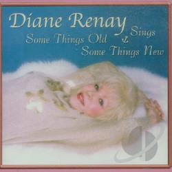 Renay, Diane - Sing Some Things Old & Some... CD Cover Art
