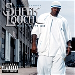 Louch, Sheek - Walk Witt Me CD Cover Art