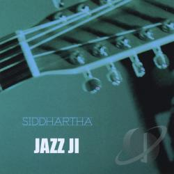 Siddhartha - Jazz Ji CD Cover Art