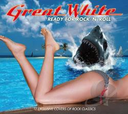Great White - Ready for Rock 'n' Roll CD Cover Art
