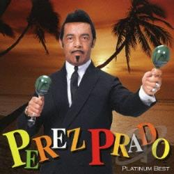 Prado, Perez - Platinum Best CD Cover Art