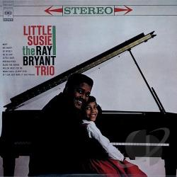 Bryant, Ray - Little Susie CD Cover Art
