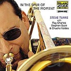 Turre, Steve - In the Spur of the Moment CD Cover Art