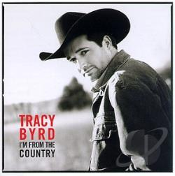 Byrd, Tracy - I'm From The Country CD Cover Art
