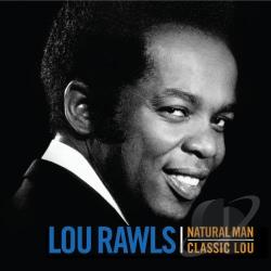 Rawls, Lou - Natural Man/Classic Lou CD Cover Art