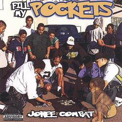 Combat, Jonee - Fill My Pockets CD Cover Art