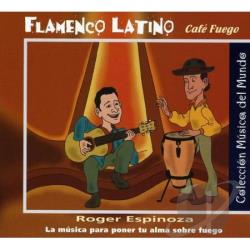 Espinoza, Roger - Flamenco Latino-Cafe Fuego CD Cover Art