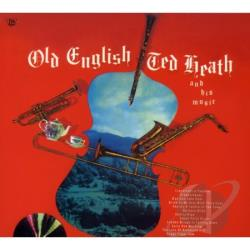 Heath, Ted - Old English CD Cover Art