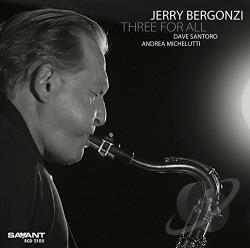 Bergonzi, Jerry - Three For All CD Cover Art
