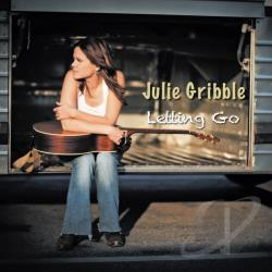 Gribble, Julie - Letting Go CD Cover Art