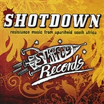 Various Artists - Shotdown - Resistance Music From Apartheid South Africa DB Cover Art