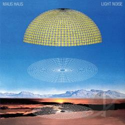 Maus Haus - Light Noise CD Cover Art