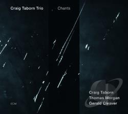 Craig Taborn Trio / Taborn, Craig - Chants CD Cover Art