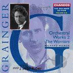 BBC, Phil / Grainger / Hickox - Grainger Edition, Vol.6: Orchestral Works CD Cover Art