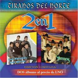 Tiranos Del Norte - DOS En Uno CD Cover Art