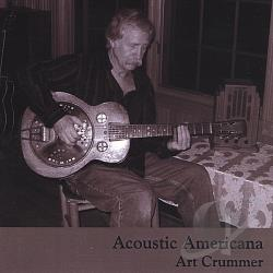 Art Crummer - Acoustic Americana CD Cover Art