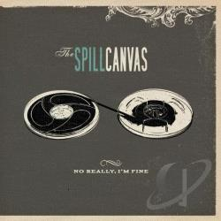 Spill Canvas - No Really, I'm Fine CD Cover Art