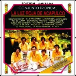 Conj / La Luz Roja De Acapulco - 15 Exitos Inolvidables CD Cover Art