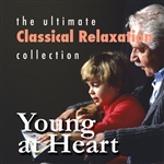 Ultimate Classical Relaxation Collection: Young At Heart DB Cover Art