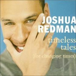 Redman, Joshua - Timeless Tales (For Changing Times) CD Cover Art