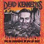 Dead Kennedys - Give Me Convenience or Give Me Death CD Cover Art