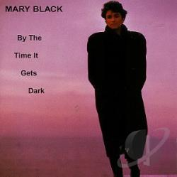 Black, Mary - By the Time It Gets Dark CD Cover Art