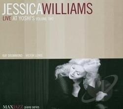 Williams, Jessica - Live At Yoshi's, Vol. 2 CD Cover Art