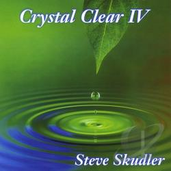 Skudler, Steve - Crystal Clear, Vol. IV CD Cover Art