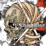 Barker, Travis - Give the Drummer Some CD Cover Art