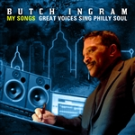 Ingram, Butch - My Songs: Great Voices Sing Philly Soul CD Cover Art