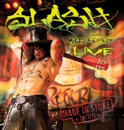SLASH - Made in Stoke 24/7/11 CD Cover Art