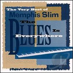 Memphis Slim - Very Best of Memphis Slim: The Blues Is Everywhere CD Cover Art