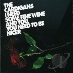 Cardigans - I Need Some Fine Wine & DS Cover Art