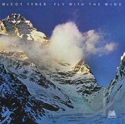 Tyner, Mccoy - Fly with the Wind CD Cover Art