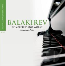 Balakirev / Paley, Alexander - Mily Balakirev: Complete Piano Works CD Cover Art