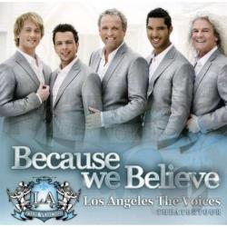 Los Angeles The Voices - Latv II-Because We Believe CD Cover Art