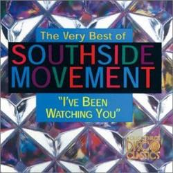 Southside Movement - Very Best of Southside Movement: I've Been Watching You CD Cover Art